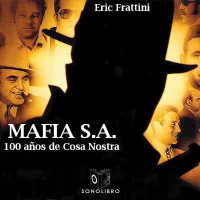 Audiolibro Mafia SA de Eric Frattini