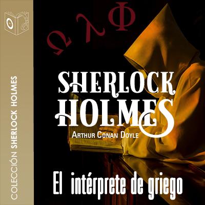 Audiolibro El intérprete de griego de Arthur Conan Doyle