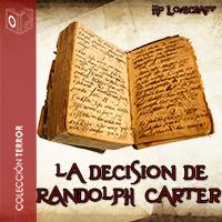 Audiolibro La decisión de Randolph Carter