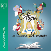 Audiolibro Alicia a través del espejo