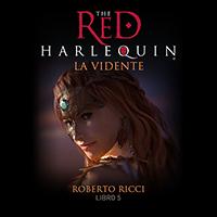 Audiolibro El arlequín rojo - V - La vidente