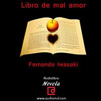 Audiolibro Libro del mal amor