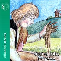 Audiolibro Juan el bobo