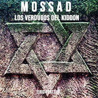 Mossad, los verdugos del Kiddon