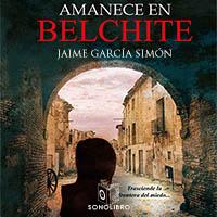 Audiolibro Amanece en Belchite