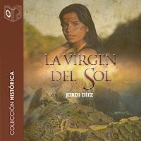 Audiolibro La virgen del sol 1er capítulo