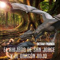 Audiolibro El ahijado de San Jorge y el dragón rojo