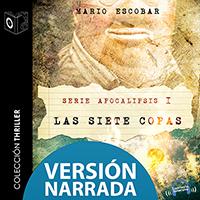 Audiolibro Apocalipsis I - Las siete copas - NARRADO