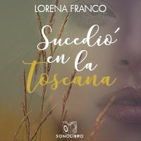 Audiolibro Sucedió en la Toscana