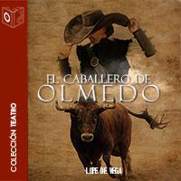 Audiolibro El caballero de Olmedo