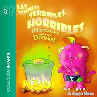 Audiolibro Las temibles terribles horribles historias para no dormir