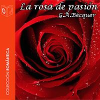 Audiolibro La rosa de pasión