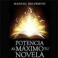 Audiolibro Potencia al máximo tu novela
