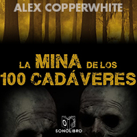 Audiolibro La mina de los cien cadáveres