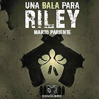 Audiolibro Una bala para Riley