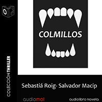 Audiolibro Colmillos