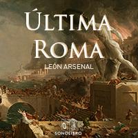 Audiolibro Última roma 1er Capítulo