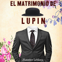 Audiolibro El Matrimonio de Lupin