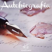 Audiolibro Autobiografía de Rubén Darío