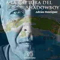 Audiolibro A la captura del Shadowboy