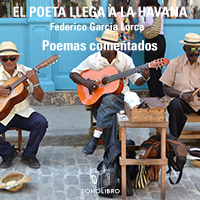 Audiolibro El poeta llega a la Habana