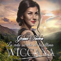 Audiolibro La vida secreta de la última Wiccana