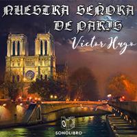 Audiolibro Nuestra Señora de París 1er cap