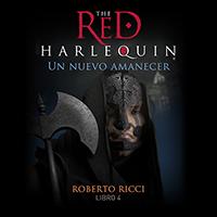 Audiolibro El arlequín rojo IV - Un nuevo amanecer