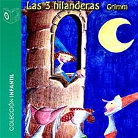 Audiolibro Las tres hilanderas