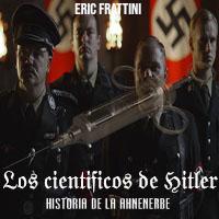 Los científicos de Hitler