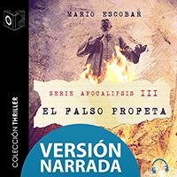 Audiolibro Apocalipsis - III - El falso profeta - NARRADO