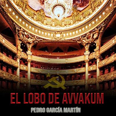 Audiolibro El lobo de Avvakum de Pedro García Martín
