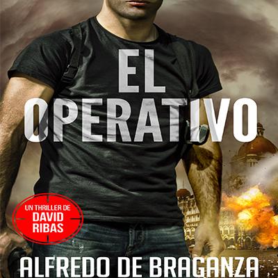 Audiolibro El operativo de Alfredo de Braganza