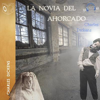 Audiolibro La novia del ahorcado de Charles Dickens