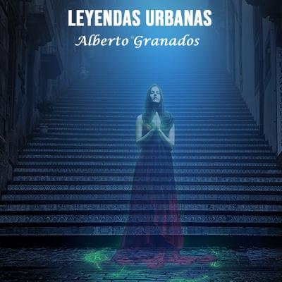 Audiolibro Leyendas urbanas de Alberto Granados