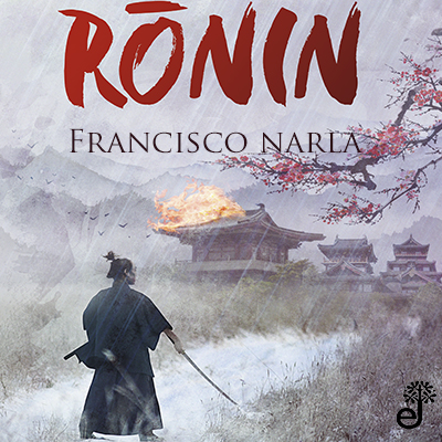 Audiolibro Ronin de Francisco Narla