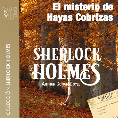 Audiolibro El misterio de Hayas Cobrizas de Arthur Conan Doyle