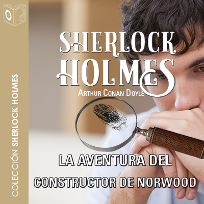 Audiolibro La aventura del constructor de Norwood de Arthur Conan Doyle