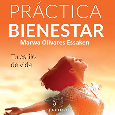 Audiolibro Practica bienestar de Marwa Olivares