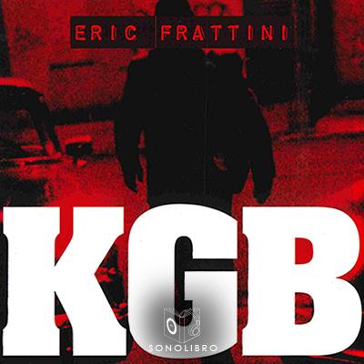 Audiolibro KGB Historia del centro de Eric Frattini