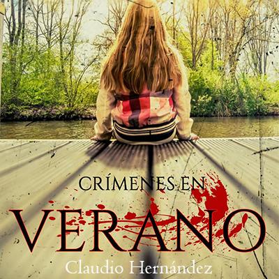 Audiolibro Crímenes en verano de Claudio Hernández