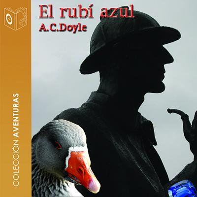 Audiolibro El rubí azul de Arthur Conan Doyle