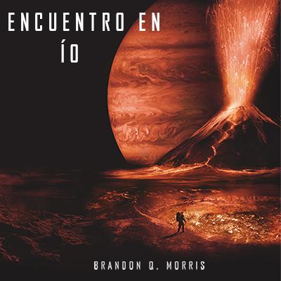 Audiolibro Encuentro en Ío de Brandon Morris