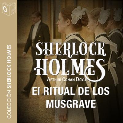 Audiolibro El ritual de los Musgrave de Arthur Conan Doyle