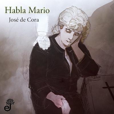 Audiolibro Habla Mario de José de Cora