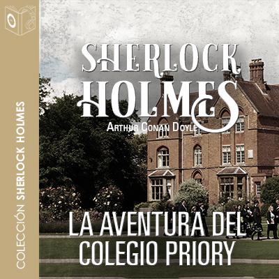 Audiolibro La aventura del colegio Priory de Arthur Conan Doyle