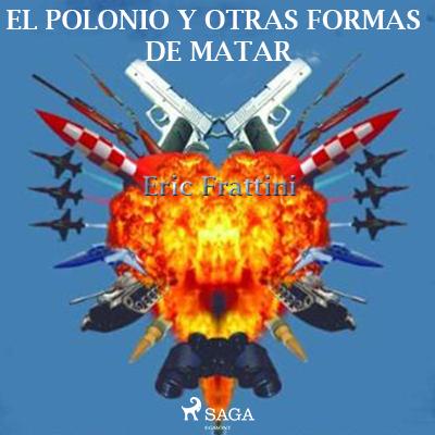Audiolibro El polonio y otras formas de matar de Eric Frattini
