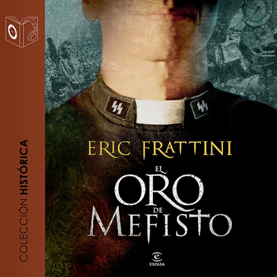 Audiolibro El oro de Mefisto de Eric Frattini